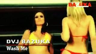 DVJ BAZUKA Wash Me(Uncensored)