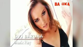 DVJ BAZUKA Music Play(Uncensored)